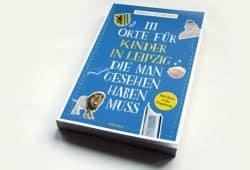 Priska Lachmann: 111 Orte für Kinder in Leipzig, die man gesehen haben muss. Foto: Ralf Julke