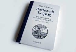 Mark Lehmstedt: Buchstadt Leipzig. Band 1. Foto: Ralf Julke