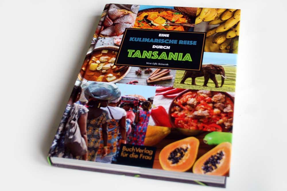 Vera Lifa Seiferth: Eine kulinarische Reise durch Tansania. Foto: Ralf Julke