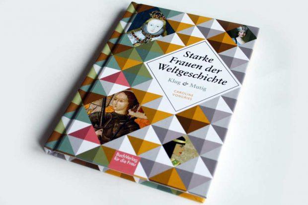 Starke Frauen der Weltgeschichte. Foto: Ralf Julke