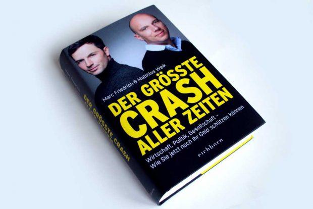 Marc Friedrich, Matthias Weik: Der größte Crash aller Zeiten. Foto: Ralf Julke