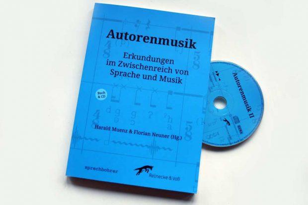 Harald Muenz, Florian Neuner (Hrsg.): Autorenmusik. Foto: Ralf Julke