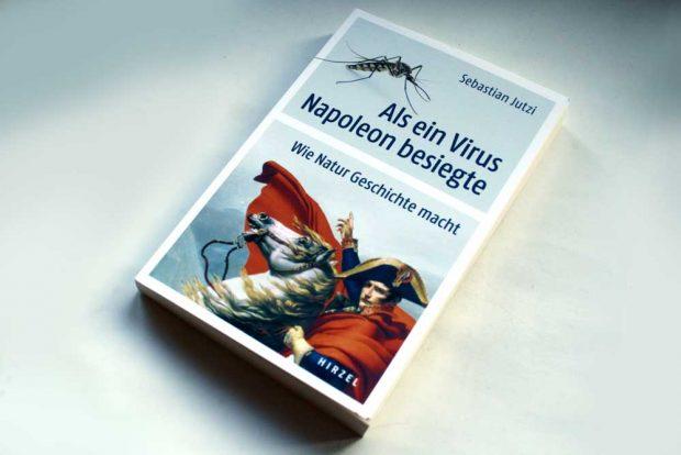 Sebastian Jutzi: Als ein Virus Napoleon besiegte. Foto: Ralf Julke