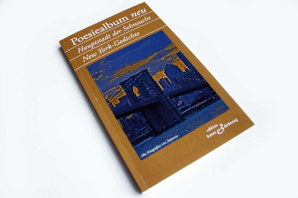 Poesiealbum neu: Hauptstadt der Sehnsucht. Foto: Ralf Julke