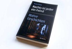 Bruno Schrep: Nachts ist jeder ein Feind. Foto: Ralf Julke