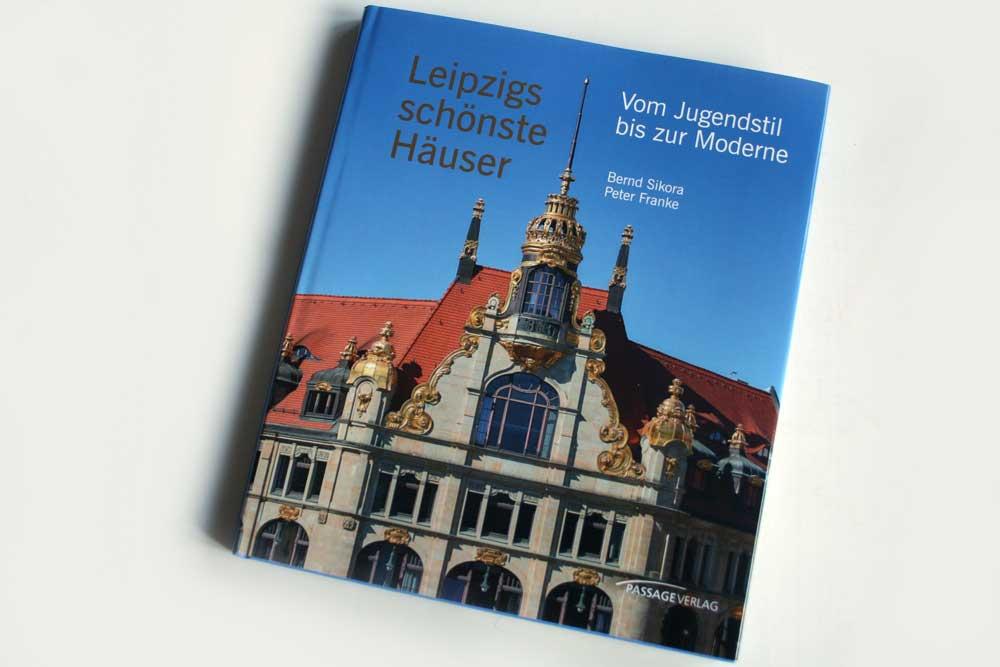 Bernd Sikora, Peter Franke: Leipzigs schönste Häuser. Foto: Ralf Julke
