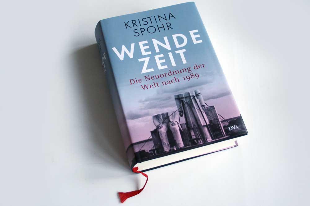 Kristina Spohr: Wendezeit. Foto: Ralf Julke