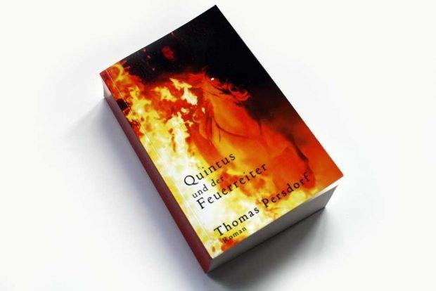 Thomas Persdorf: Quintus und der Feuerreiter. Foto: Ralf Julke