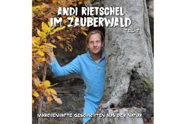 Andi Rietschel: Im Zauberwald. Teil 2. Cover: Andreas Rietschel