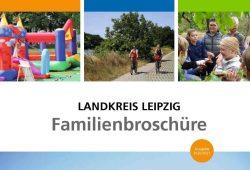 Familienbroschüre Landkreis Leipzig, Auszug Titelbild. Quelle: Landkreis Leipzig