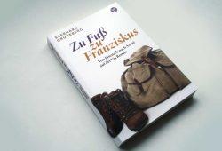 Eberhard Grüneberg: Zu Fuß zu Franziskus. Foto: Ralf Julke