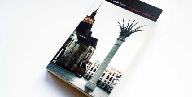 Ralph Grüneberger: Leipziger Geschichten. Foto: Ralf Julke