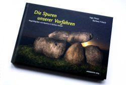 Ingo Panse, Barbara Fritsch: Die Spuren unserer Vorfahren. Foto: Ralf Julke