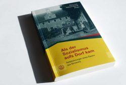 Nancy Aris, Wolfram Männel (Hrsg.): Als der Sozialismus aufs Dorf kam. Foto: Ralf Julke