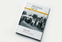 Dresdner Hefte 140: Unser '89. Rückblicke nach 30 Jahren. Foto: Ralf Julke