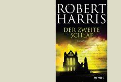 Robert Harris: Der zweite Schlaf. Cover: Heyne Verlag