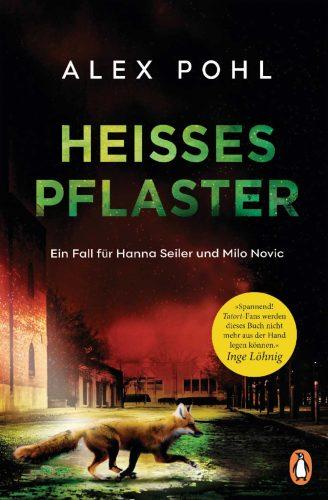Alex Pohl: Heißes Pflaster. Cover: Penguin Verlag