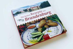 Torsten Kleinschmidt: Die besten Rezepte aus Brandenburg. Foto: Ralf Julke