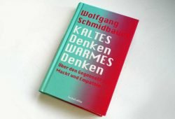 Wolfgang Schmidbauer: Kaltes Denken, Warmes Denken. Foto: Ralf Julke