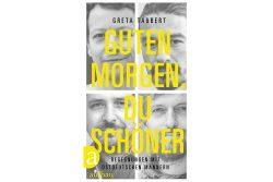 Greta Taubert: Guten Morgen, du Schöner. Cover: Aufbau Verlag