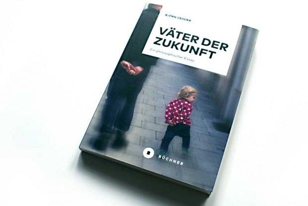 Björn Vedder: Väter der Zukunft. Foto: Ralf Julke