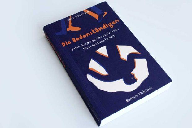 Barbara Thériault: Die Bodenständigen. Foto: Ralf Julke