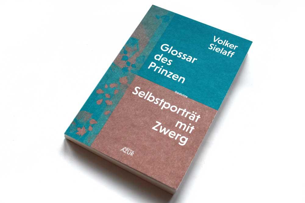 Volker Sielaff: Glossar des Prinzen / Selbstporträt mit Zwerg. Foto: Ralf Julke