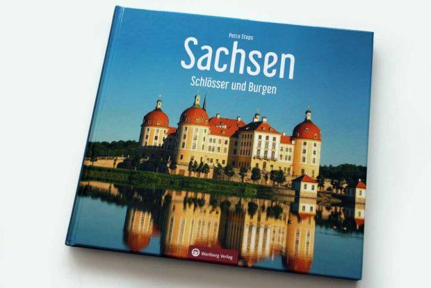 Petra Steps: Sachsen. Schlösser und Burgen. Foto: Ralf Julke