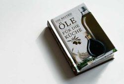 Anja Stiller: Die besten Öle für die Küche. Foto: Ralf Julke