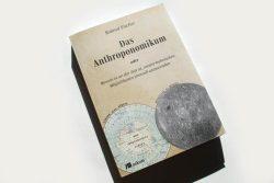 Roland Fischer: Das Anthoponomikum. Foto: Ralf Julke