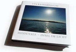 Uta-Katharina Gau: Hiddensee - Insel im Licht. Foto: Ralf Julke