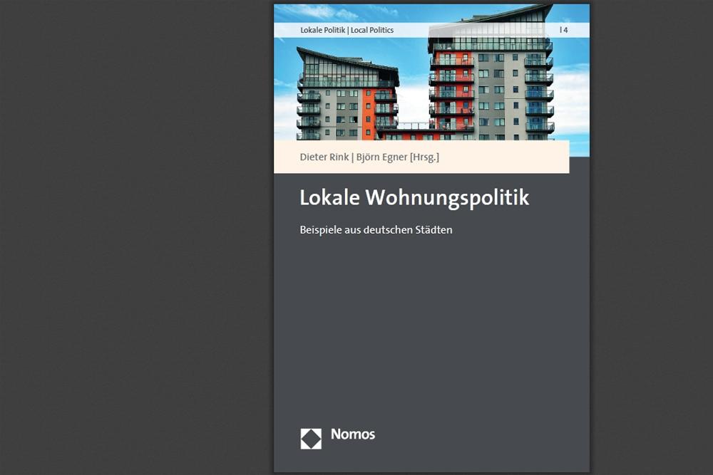 Dieter Rink, Björn Egner (Hrsg.): Lokale Wohnungspolitik. Cover: Nomos Verlag