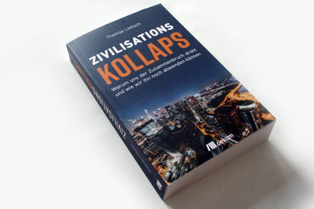 Thomas Liebsch: Zivilisationskollaps. Foto: Ralf Julke