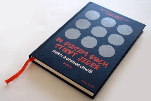 Beka Adamaschwili: In diesem Buch stirbt jeder. Foto: Ralf Julke