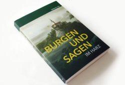 Burgen und Sagen im Harz. Foto: Ralf Julke