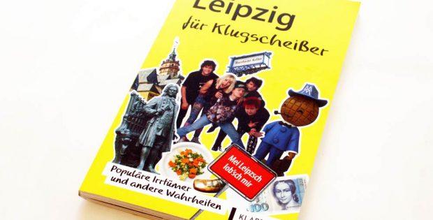 Mirko Krüger: Leipzig für Klugscheißer. Foto: Ralf Julke