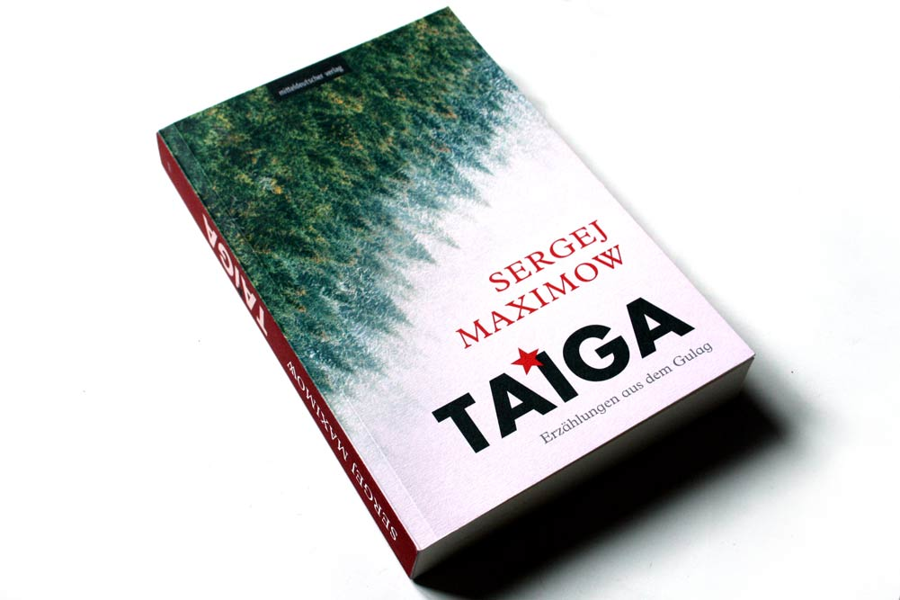 Sergej Maximow: Taiga. Foto: Ralf Julke