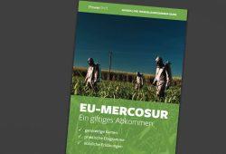 EU-Mercosur. Ein giftiges Abkommen. Cover: PowerShift