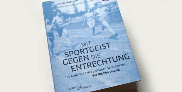 Yuval Rubovitch, unter Mitarbeit von Gerlinde Rohr: Mit Sportgeist gegen die Entrechtung. Foto: Ralf Julke
