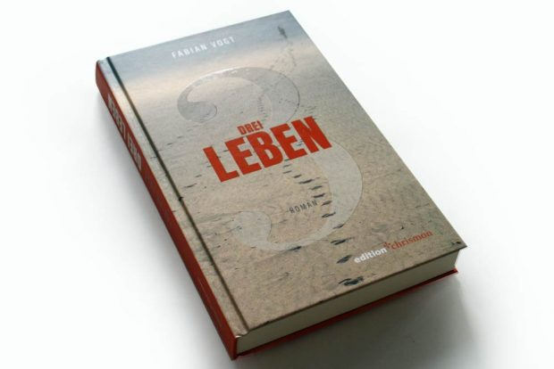Fabian Vogt: Drei Leben. Foto: Ralf Julke