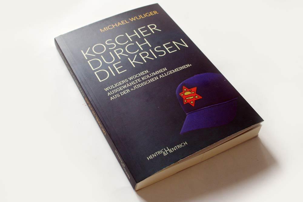 Michael Wuliger: Koscher durch die Krisen. Foto: Ralf Julke