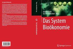 """""""Das System Bioökonomie"""" Quelle: UFZ"""