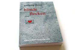 Wolfgang Ehmer: Blinde Flecken. Foto: Ralf Julke