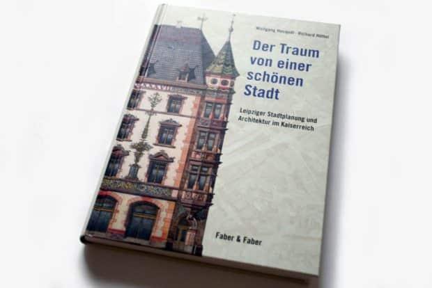 Wolfgang Hocquél, Richard Hüttel: Der Traum von einer schönen Stadt. Foto: Ralf Julke