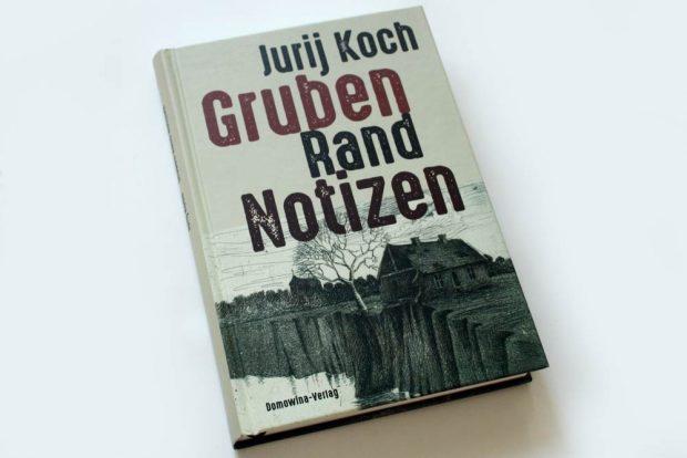 Jurij Koch: Grubenrandnotizen. Foto: Ralf Julke
