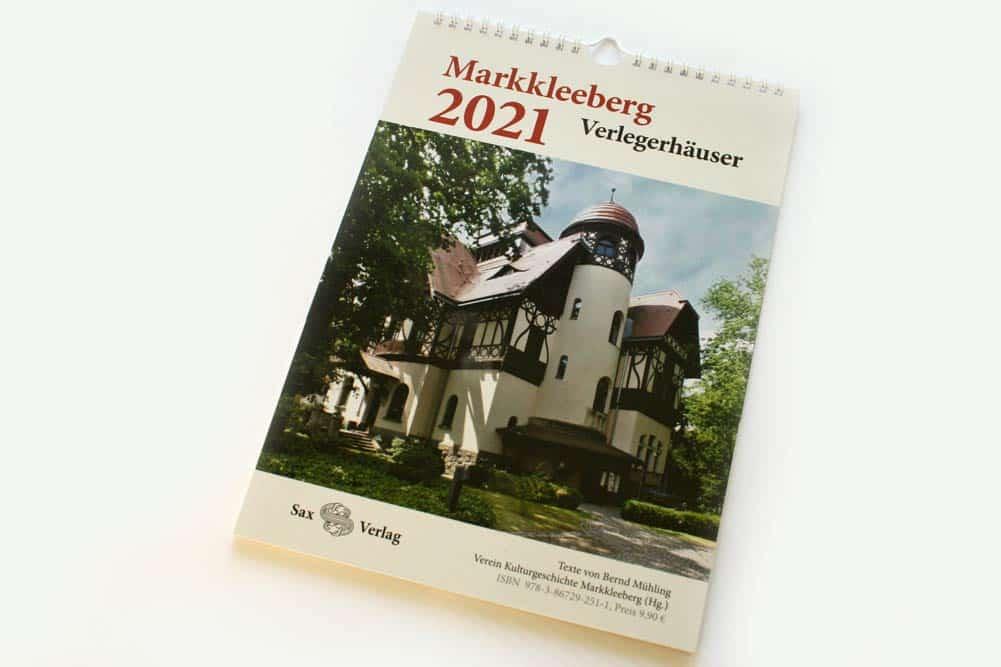 Bernd Mühling: Kalender Markkleeberg 2021. Verlegerhäuser. Foto: Ralf Julke