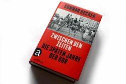 Gunnar Decker: Zwischen den Zeiten. Foto: Ralf Julke