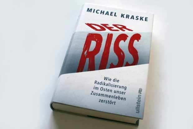 Michael Kraske: Der Riss. Foto: Ralf Julke