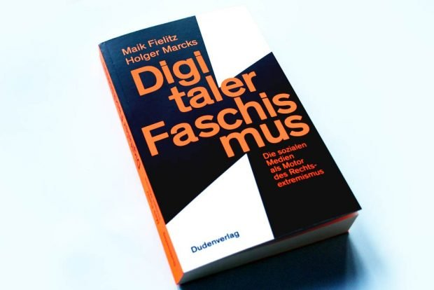 Maik Fielitz, Holger Marcks: Digitaler Faschismus. Foto: Ralf Julke