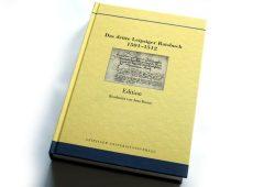 Das dritte Leipziger Ratsbuch 1501 - 1512. Foto: Ralf Julke